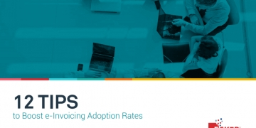 12 Tips to Boost e-Invoicing Adoption Rates